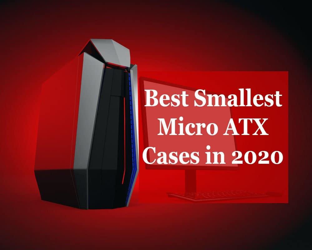 smallest micro atx case