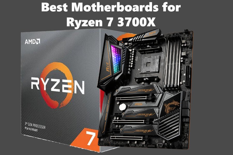 8 Best Motherboards For Ryzen 7 3700x In 2021 Updated Guide