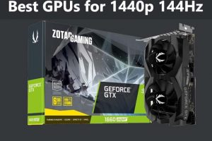 Best graphics card for 1440p 144Hz