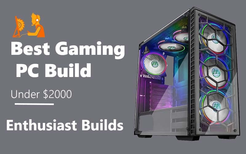 Best Gaming PC Build Under 2000