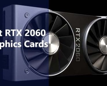 Best RTX 2060 Graphics Card