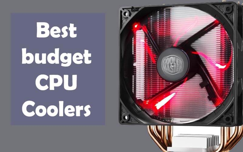 Best budget CPU Coolers