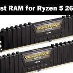 Best RAM for AMD Ryzen 5 2600 in 2021