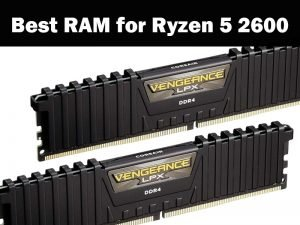 Best RAM for Ryzen 5 2600