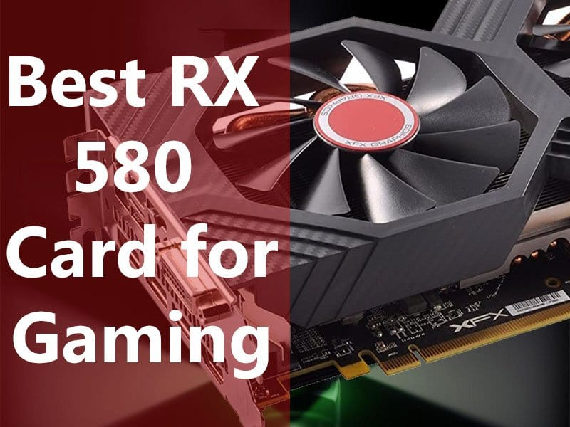 Best RX 580 Card for Gaming