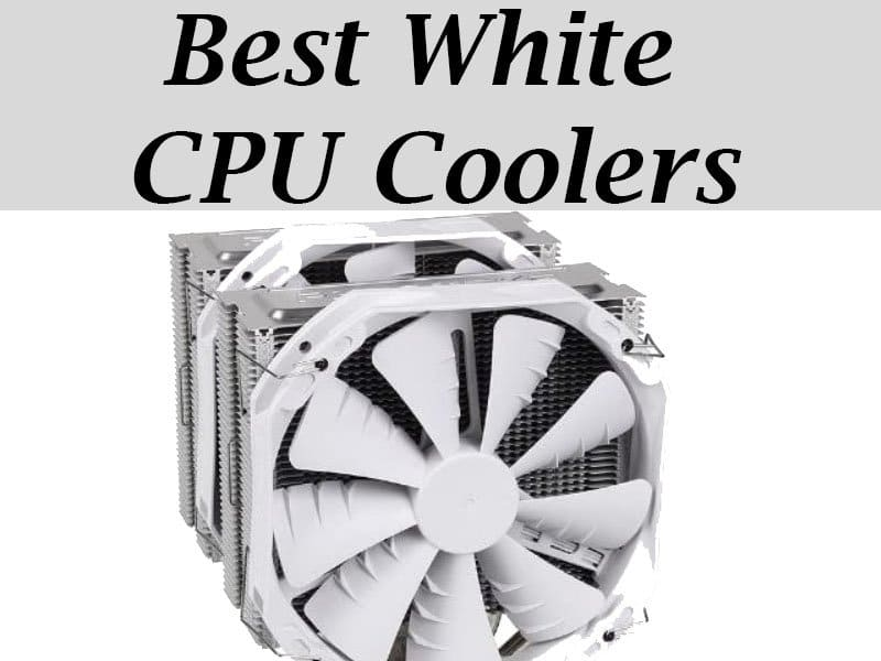 Best White CPU Cooler