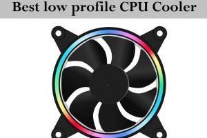 Best low profile CPU Cooler