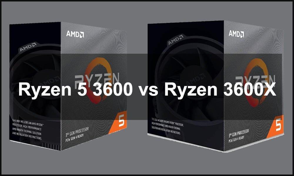 Ryzen 5 3600 vs Ryzen 3600X
