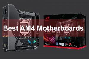 best AM4 motherboards