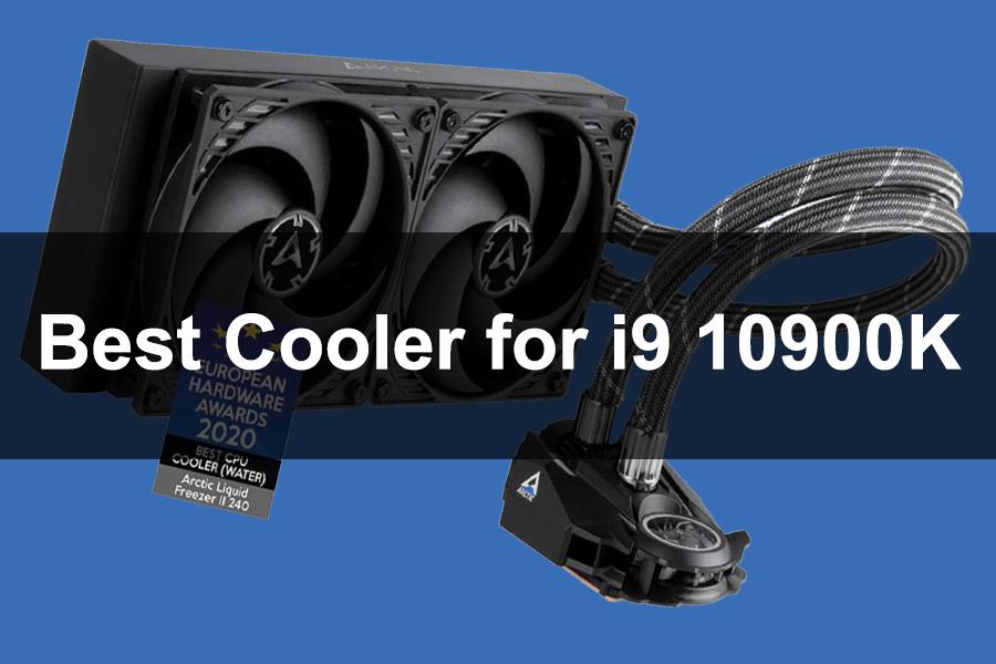 Best CPU Cooler for i9 10900K
