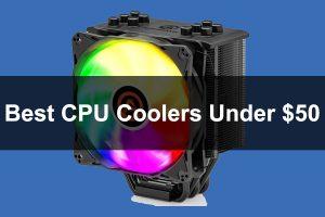 Best CPU Coolers Under 50
