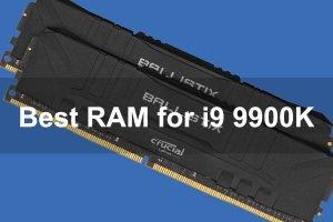 Best RAM for i9 9900K